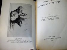 ANTIQUE 1908 HB BOOK HOW TO APPRECIATE PRINTS FRANK WEITENKAMPF MOFFAT YARD CO